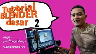 Tutorial Blender dasar (bag 2)
