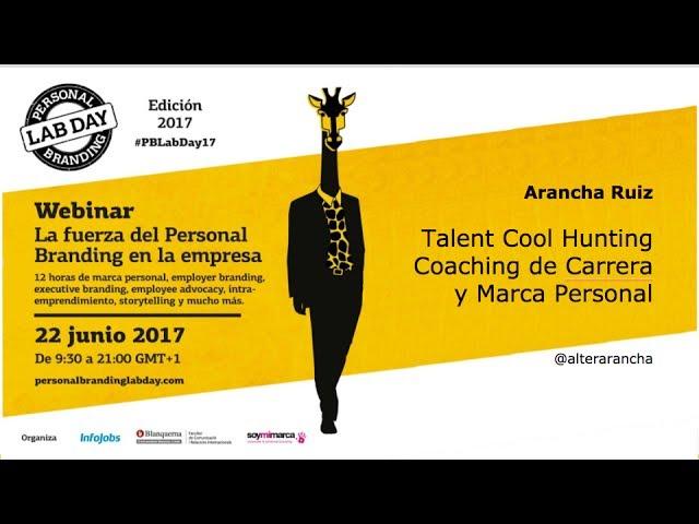 Arancha Ruiz para el PBLabDay2017 / marca personal