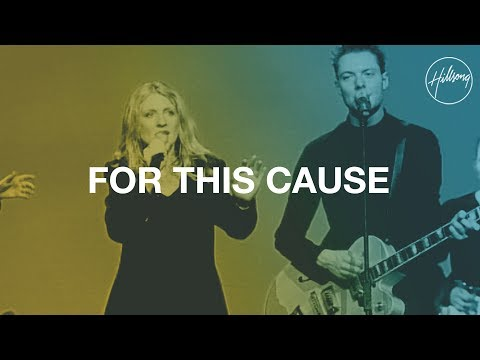 For This Cause - Hillsong Worship