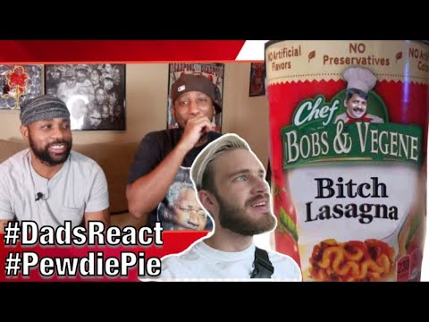 WHY THIS SONG GO HARD THO ?? | PEWDIEPIE x B*TCH LASAGNA(TSERIES DISS) | REACTION | DADS REACT