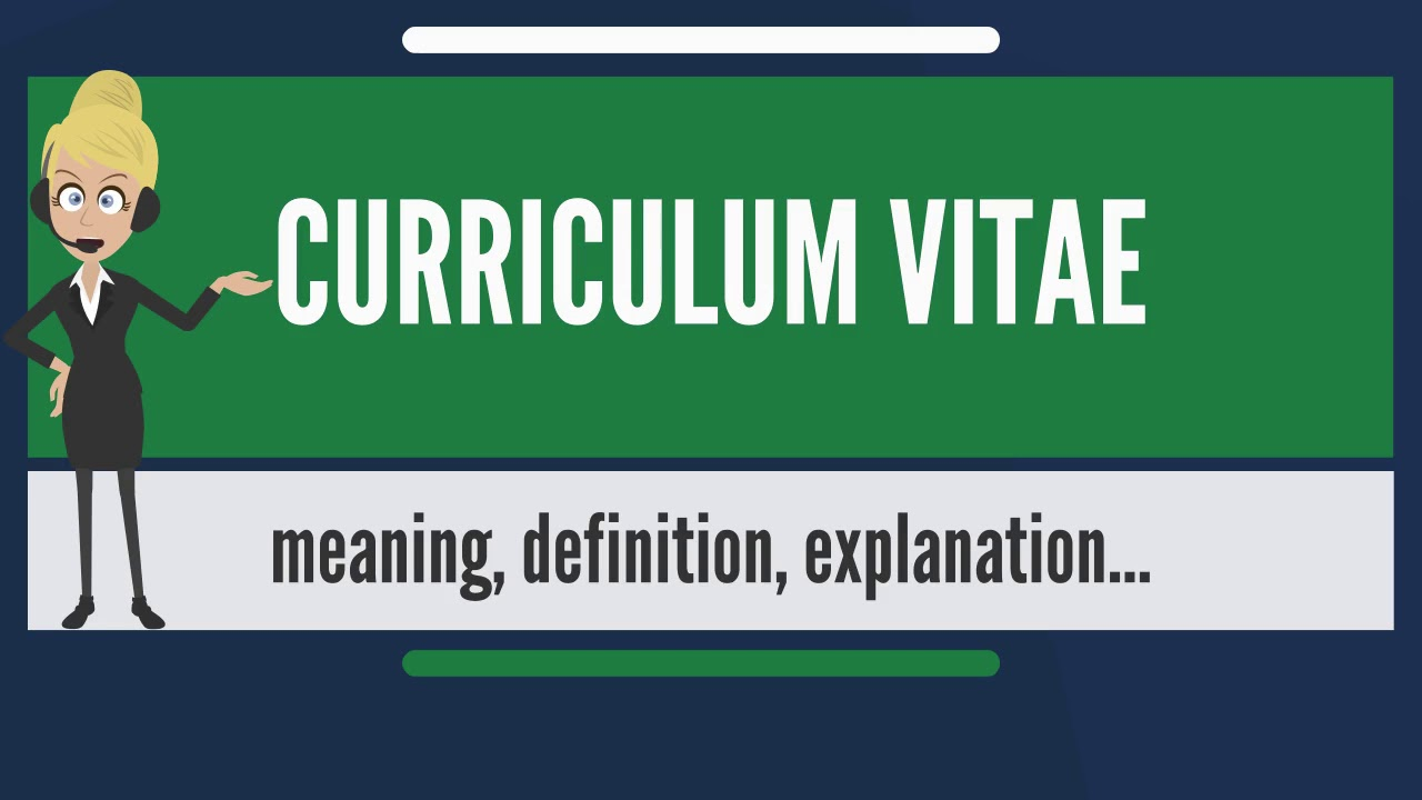 what does curriculum vitae mean curriculum vitae meaning explanation