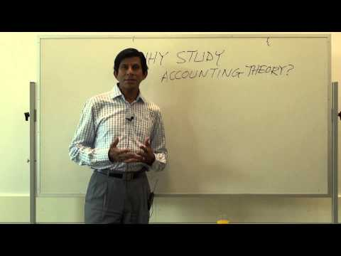 Why study accounting theory? - Reza Monem