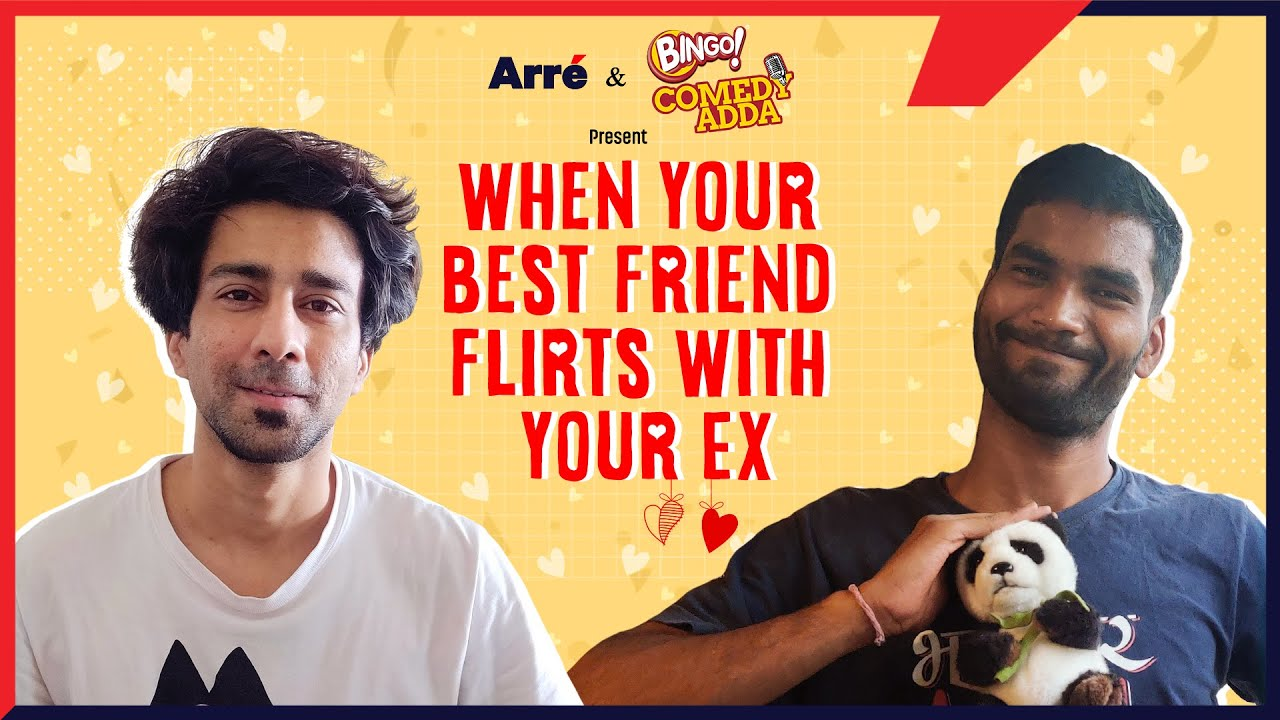 When Your Best Friend Flirts With Your Ex | ft. Nikhil Vijay & Ambrish Verma | Alright