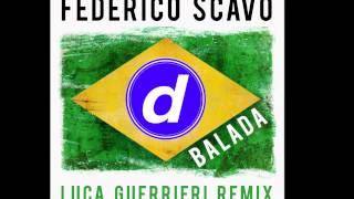 Federico Scavo - Balada (Luca Guerrieri Remix) [Official]