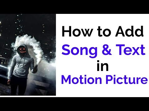 How to add song and text in motion picture | Malayalam | whatsapp status