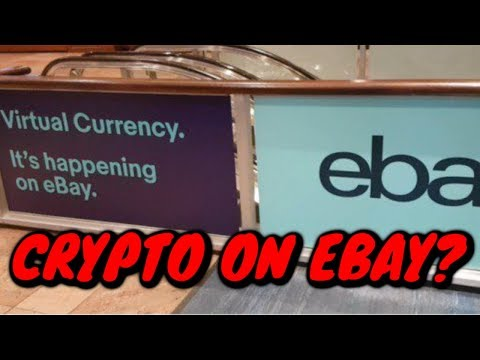 Ebay Accepting Crypto Currency & Bitcoin ??
