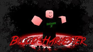 Roblox Script Showcase Episode#972/Blood Harvester