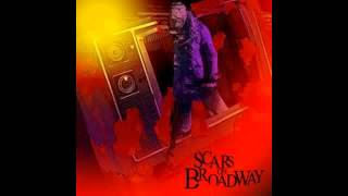 Scars on Broadway [FULL ALBUM]