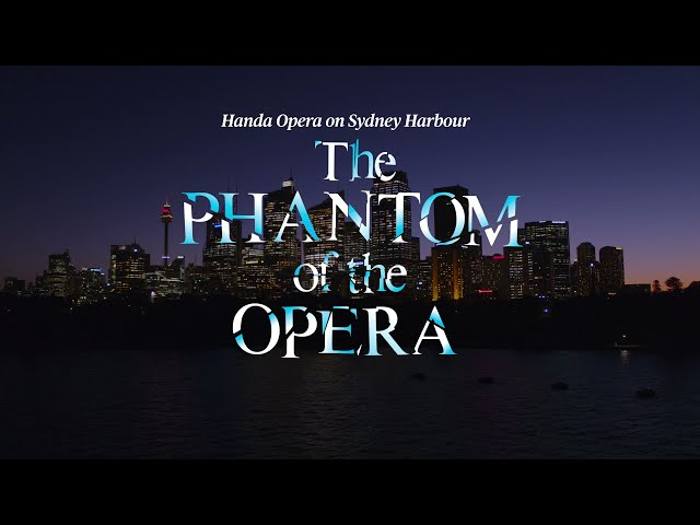 The Phantom of the Opera on Sydney Harbour | Trailer