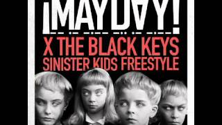 ¡MAYDAY! - Sinister Kids Freestyle