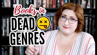 When a Book is DOA: Dead Genres in Publishing