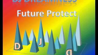 DJ DREAMNESS - Future Protect (2015)