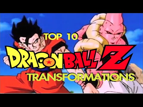 Top 10 DRAGON BALL Z Transformations