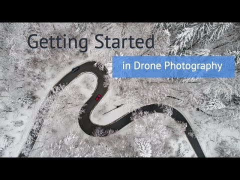Getting Started In Drone Photography