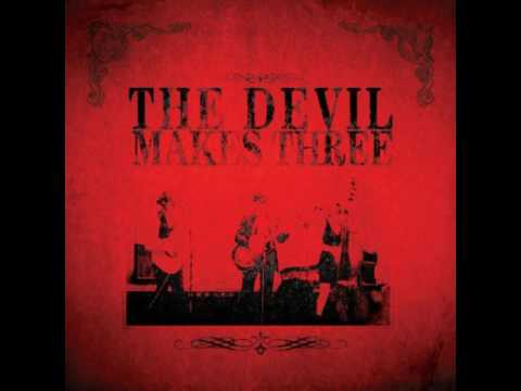 The Devil Makes Three - Self-titled [FULL ALBUM]