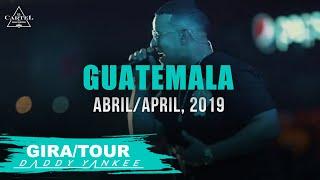 Daddy Yankee - En Vivo/Live Guatemala 2019