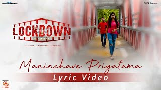 Maninchave Priyathama Lyric Video || LockDown The Pandemic Movie || Silly Monks Music