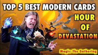 mtg top 5 best modern cards from hour of devastation for magic the gathering