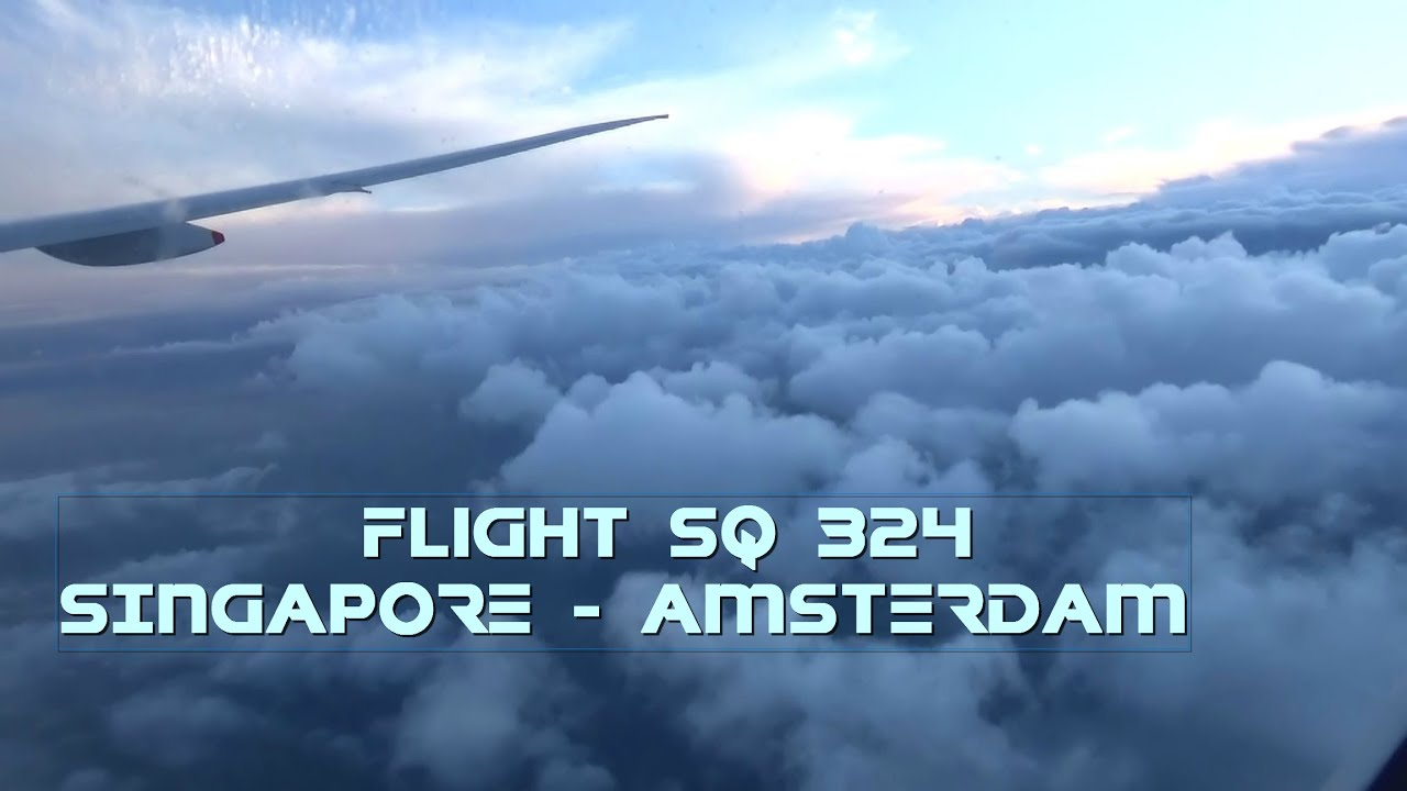 Amsterdam Naar Singapore Singapore Airlines Boeing 777 312er 9v Swg Flight Sq324 Singapore To Amsterdam