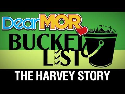 """Dear MOR: """"Bucket List"""" The Harvey Story 08-11-17"""