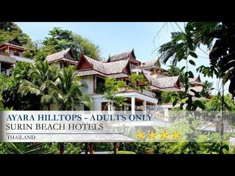 Ayara Hilltops - Surin Beach Hotels, Thailand