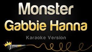 Gabbie Hanna - Monster (Karaoke Version)