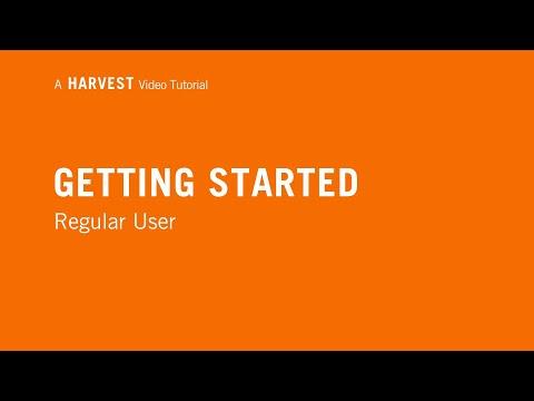 Getting Started as Regular User | Harvest 101
