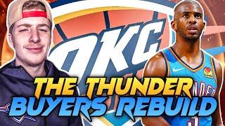 OKLAHOMA CITY THUNDER BUYERS REBUILD! NBA 2K20