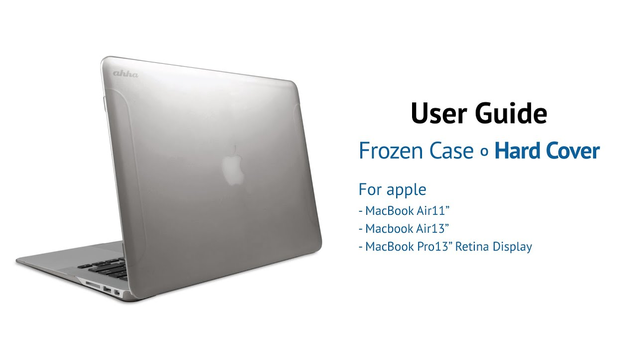 ahha macbook cover frozen for macbook air pro user guide rh youtube com macbook air user manual 2015 macbook air user manual 2016