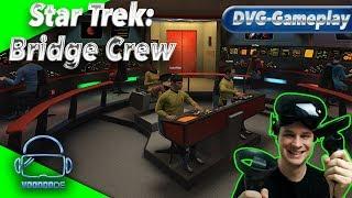 Star Trek: Bridge Crew - Die Noob Crew an Board der Enterprise [Gameplay][WMR][Virtual Reality]