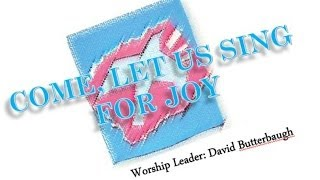 David Butterbaugh- Come, Let Us Sing For Joy (Hosanna! Music)