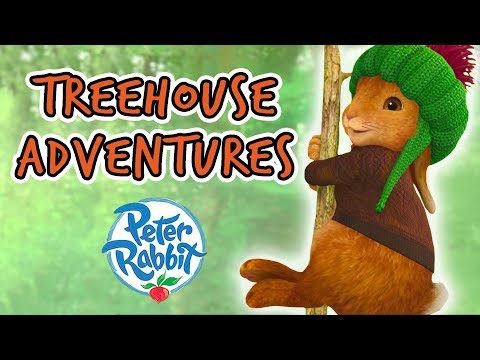 Peter Rabbit - Treehouse Adventures!