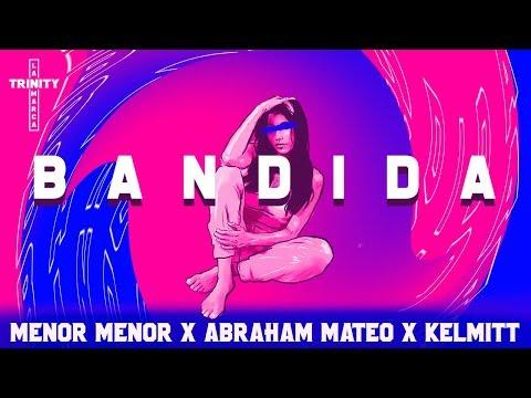 Menor Menor X Abraham Mateo X Kelmitt - Bandida (Lyric Video)
