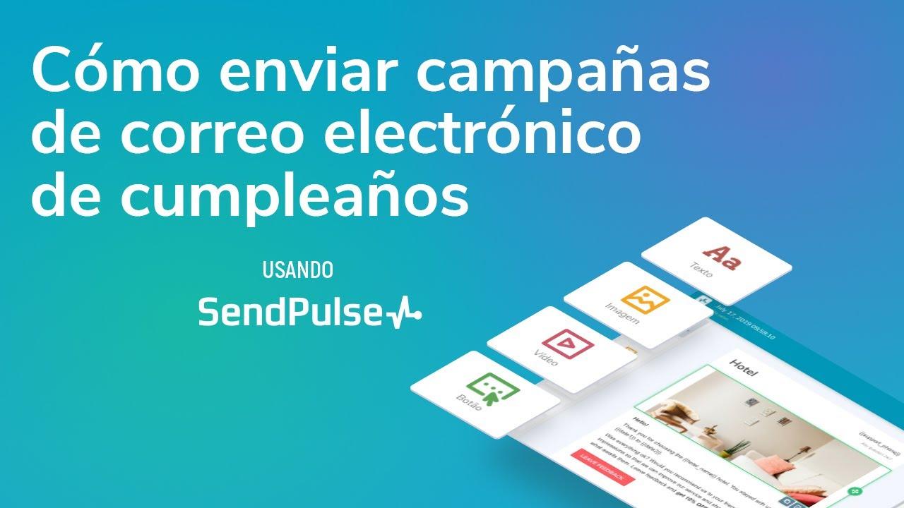 Email marketing | Cómo enviar campañas de correo electrónico de cumpleaños usando SendPulse