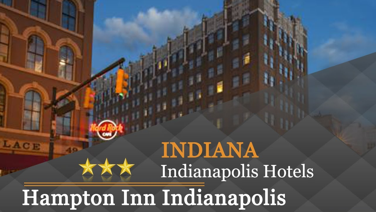 Hampton Inn Indianapolis Downtown Across From Circle Centre Hotels Indiana
