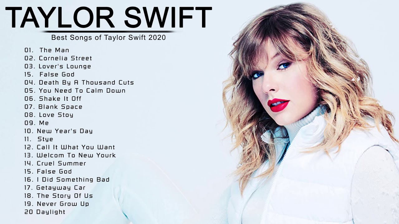 Taylor Swift Greatest Hits Full Playlist 2020 Taylor Swift New Songs Youtube