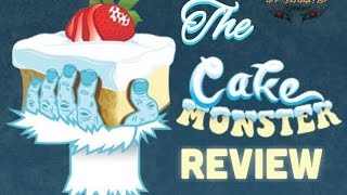 The Cake Monster Review