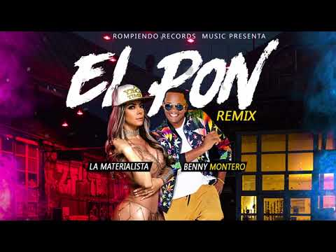 La Materialista Ft Benny Montero – El Pon Remix  Audio Oficial