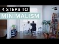 How to be a Minimalist - 4 STEPS