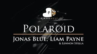 Jonas Blue, Liam Payne, Lennon Stella - Polaroid - Piano Karaoke / Sing Along Cover with Lyrics Video