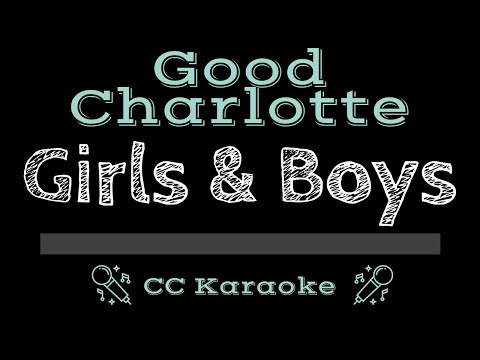 Good Charlotte   Girls & Boys CC Karaoke Instrumental Lyrics