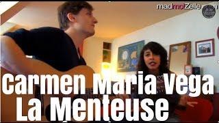 "Carmen Maria Vega ""La Menteuse"" acoustique"