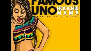 "(FAMOUS UNO) ""HOOCHIE MAMA"" HOSTED BY (DJ BUGSY)"