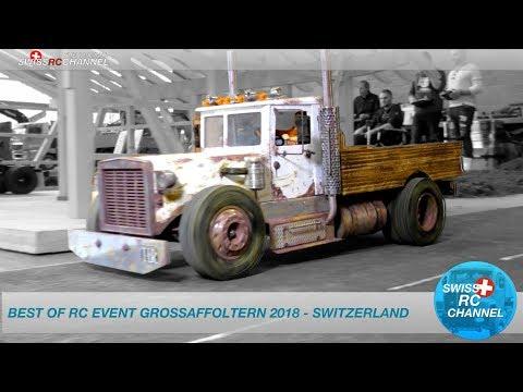 BEST OF RC TRUCK EVENT 2018 - GROSSAFFOLTERN, SWITZERLAND
