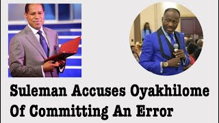 Suleman Accuses Oyakhilome Of Committing Error & Bans Tablets & Phones In His Church.