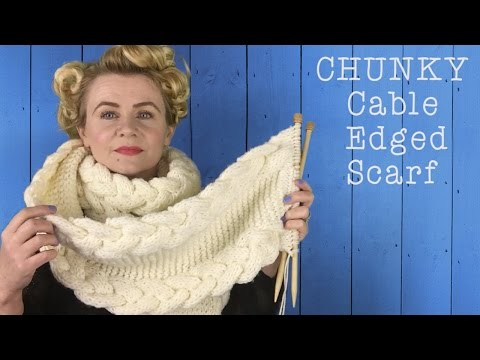 How To Knit A Chunky Cable Edged Scarf The Casting On Couch Youtube