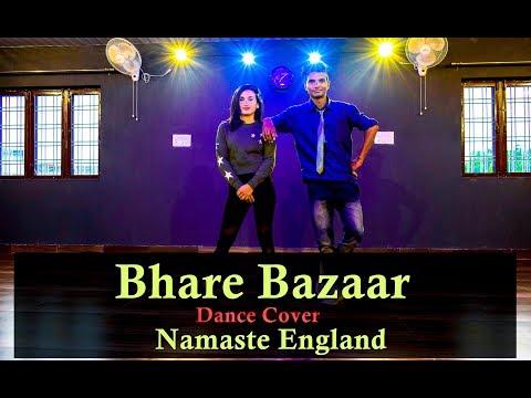 Bhare Bazaar – Namaste England| Arjun| Parineeti| Badshah| Rishi Rich| Vishal Dadlani| Payal Dev