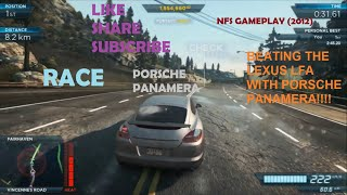 NFS Most Wanted: (2012) PC gameplay  Beating the Lexus LFA With Porsche Panamera  PART-6