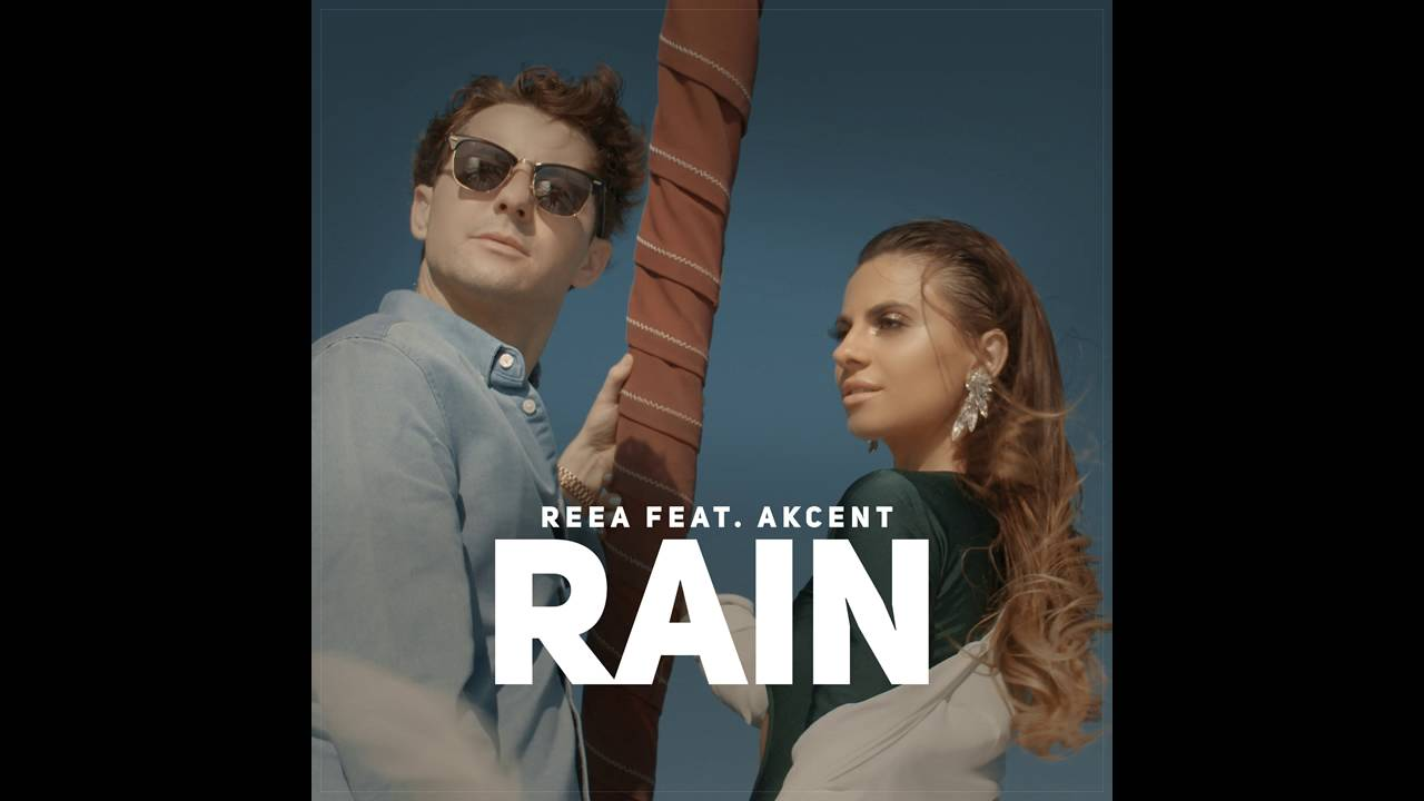 Reea feat. Akcent - Rain
