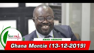 Ghana Montie With Mac-jerry Osei Agyeman On Neat 100.9 Fm 13122019